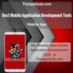 Best Mobile Application Tools