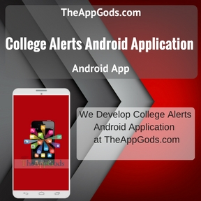 College Alerts Android Application