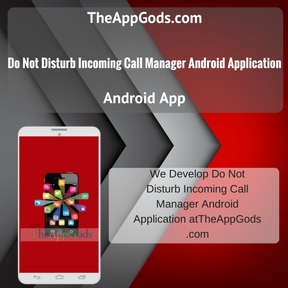Do Not Disturb Incoming Call Manager Android Application