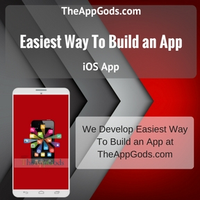 Easiest Way To Build an App