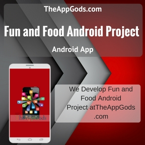Fun and Food Android Project