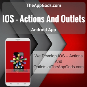IOS – Actions And Outlets