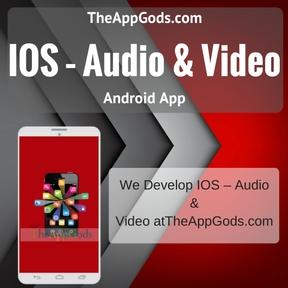 IOS – Audio & Video