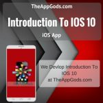 Introduction To IOS 10