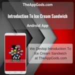 Introduction To Ice Cream Sandwich