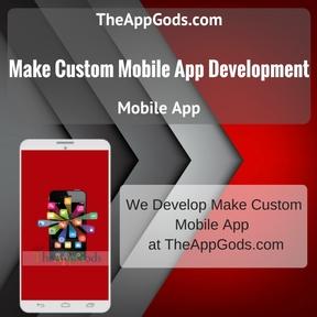 Make Custom Mobile App Development