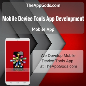 Mobile Device Tools App Development
