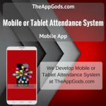 Mobile or Tablet Attendance System