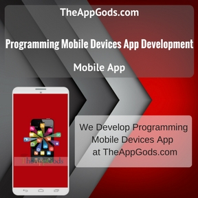 Programming Mobile Devices App Development