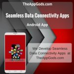 Seamless Data Connectivity
