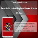 Security for Lost or Misplaced device – iLocate