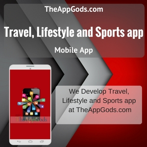 Travel, Lifestyle and Sports app