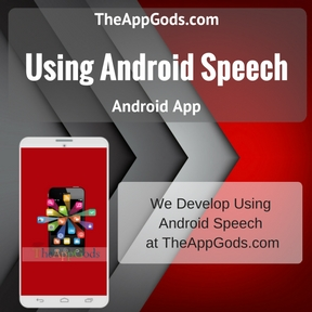 Using Android Speech